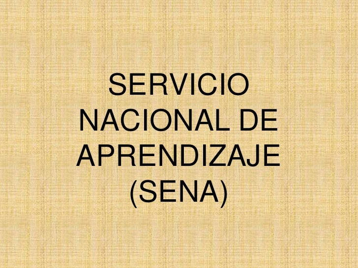 SERVICIONACIONAL DEAPRENDIZAJE   (SENA)