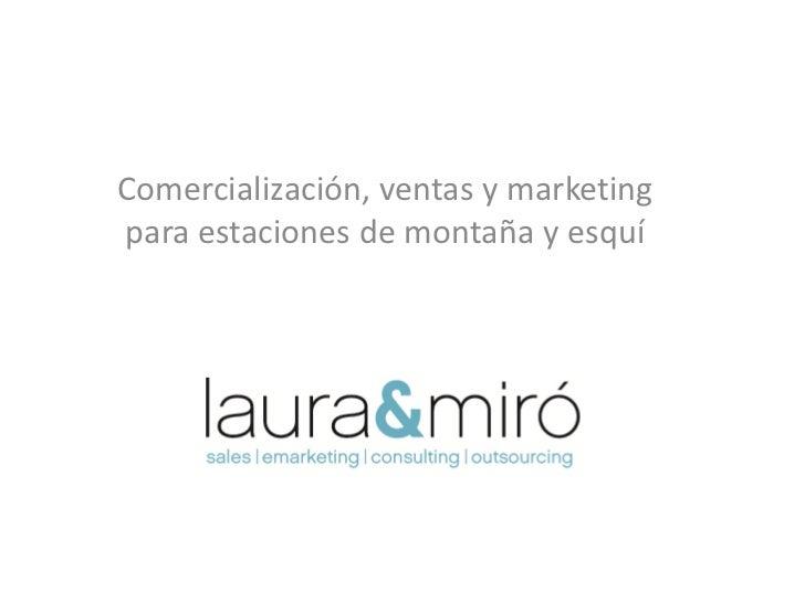 Comercialización, ventas y marketingpara estaciones de montaña y esquí