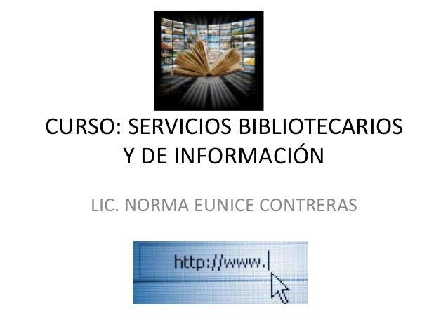 Servicios bibliotecarios y de información