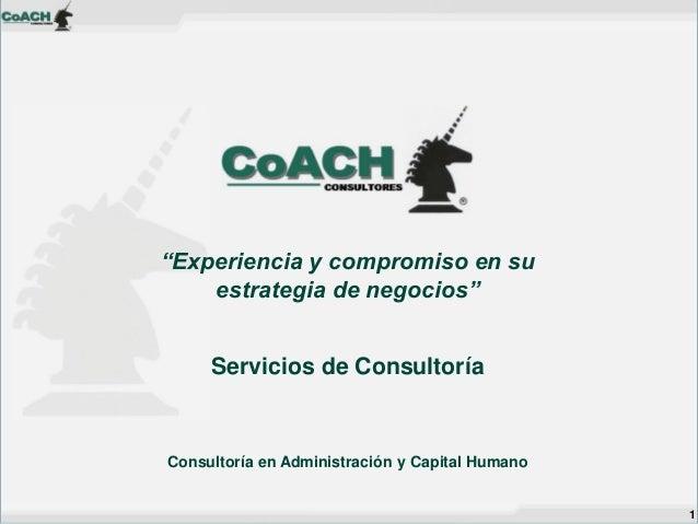 """""""Experiencia y compromiso en su estrategia de negocios"""" Servicios de Consultoría  Consultoría en Administración y Capital ..."""