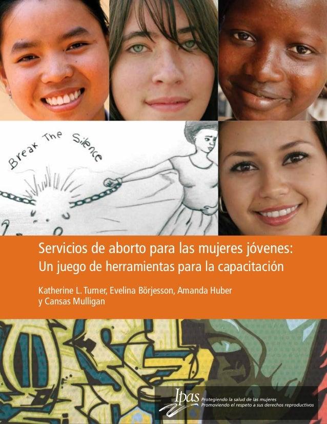 Servicios de aborto para mujeres jovenesun juego de herramientas para la capacitación. toolkit ipas es