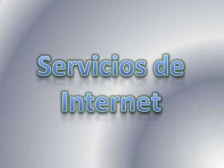 Servicios de Internet<br />