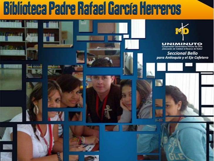 Biblioteca Padre Rafael Garcia-Herreros