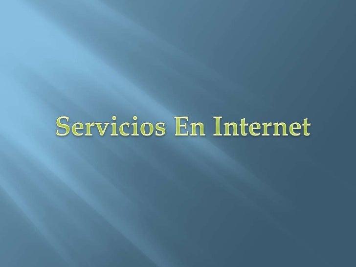 Servicios En Internet<br />