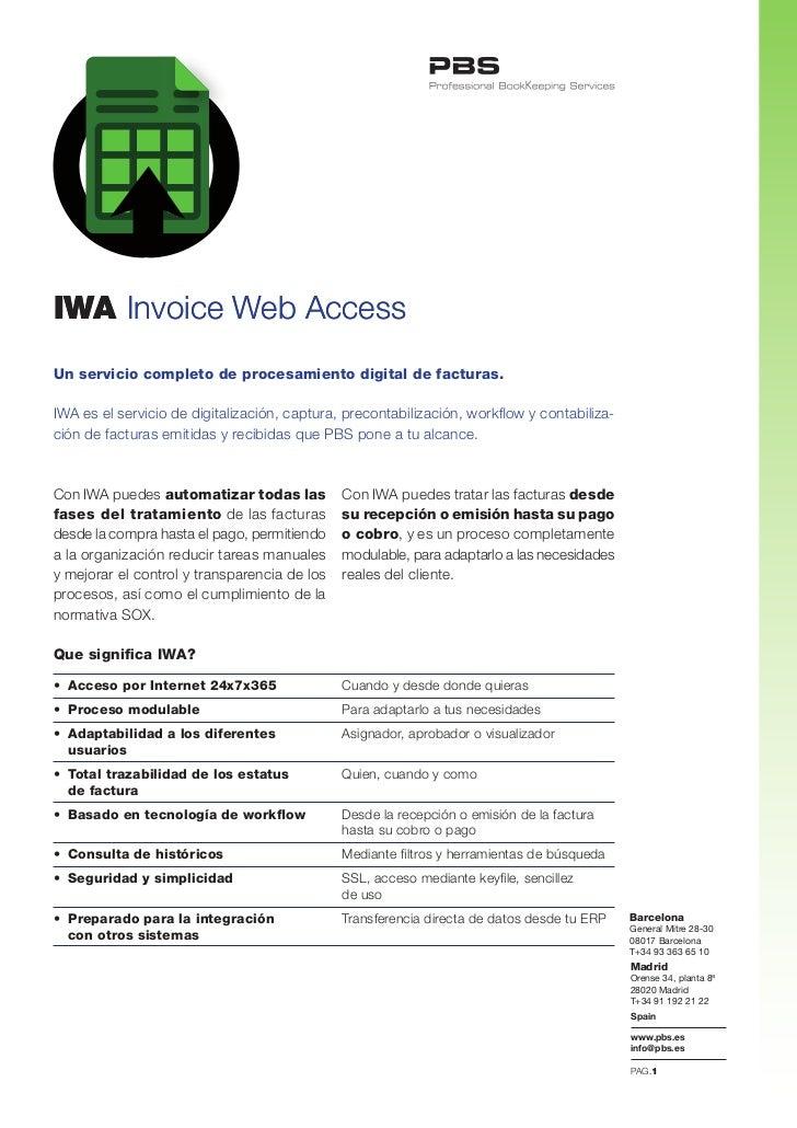 IWA Invoice Web AccessUn servicio completo de procesamiento digital de facturas.IWA es el servicio de digitalización, capt...