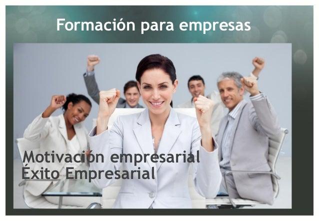 Formación para empresasMotivación empresarialÉxito Empresarial