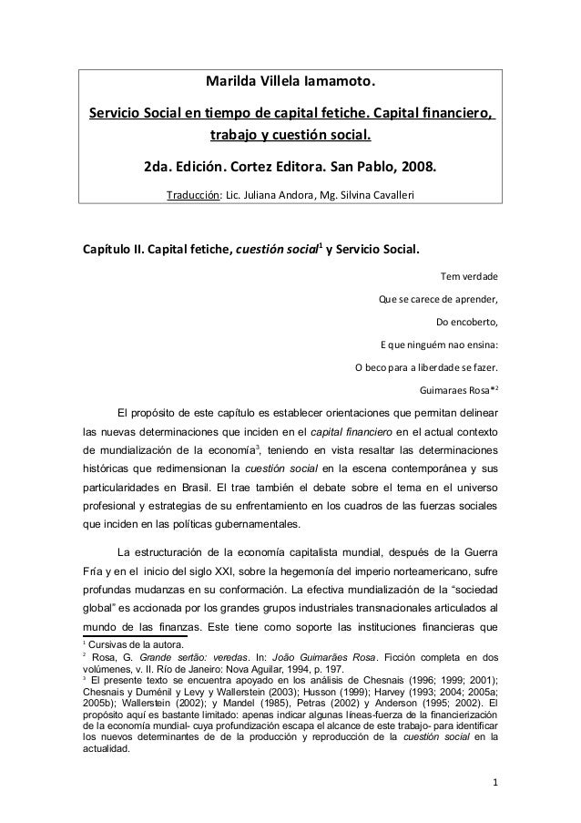 Marilda Villela Iamamoto.  Servicio Social en tiempo de capital fetiche. Capital financiero,  trabajo y cuestión social.  ...
