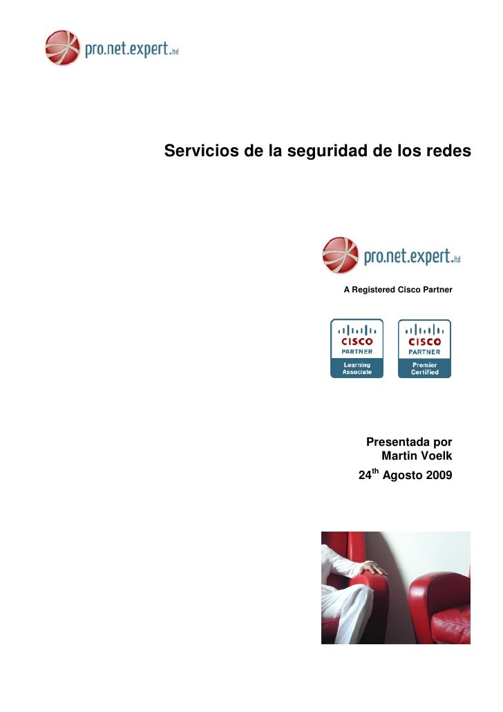 Servicios de la seguridad de los redes                           A Registered Cisco Partner                               ...