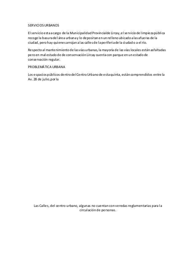 SERVICIOSURBANOS El servicioestaacargo de la MunicipalidadProvincialdeLircay,el serviciode limpiezapública recoge la basur...