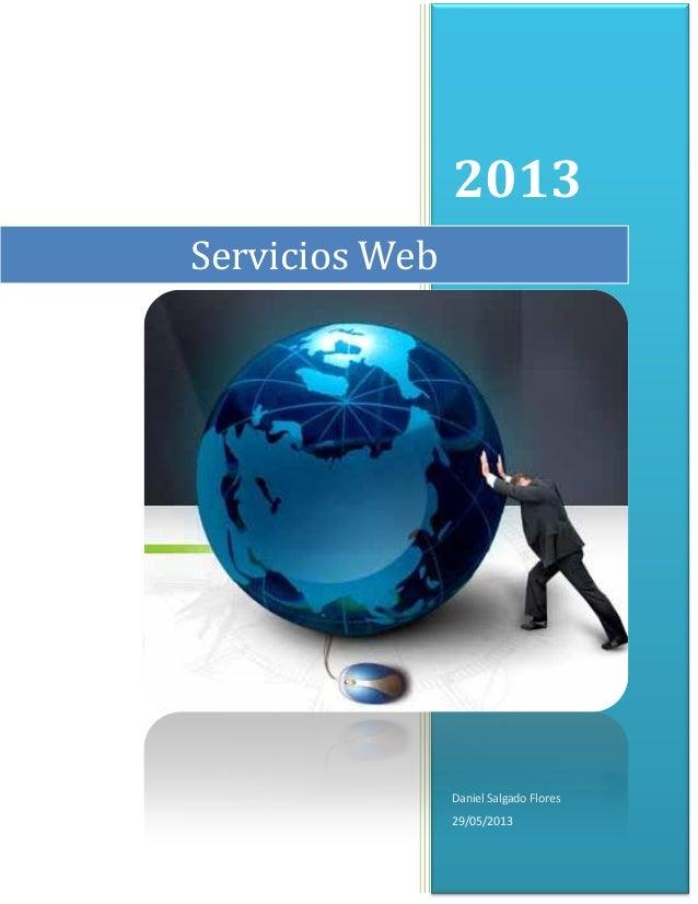 2013Daniel Salgado Flores29/05/2013Servicios Web