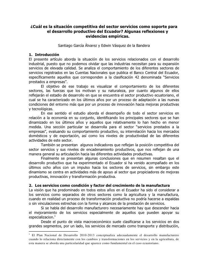 ¿Cuál es la situación competitiva del sector servicios como soporte para el desarrollo productivo del Ecuador? Algunas ref...