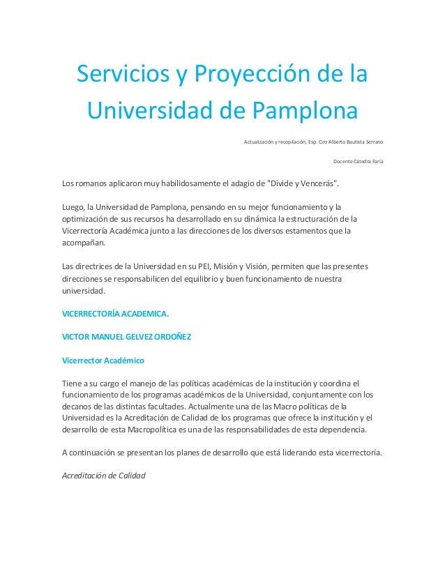 Servicios y Proyección de la Universidad de Pamplona Actualización y recopilación, Esp. Ciro Alberto Bautista Serrano Doce...