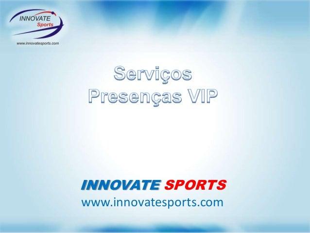INNOVATE SPORTS www.innovatesports.com