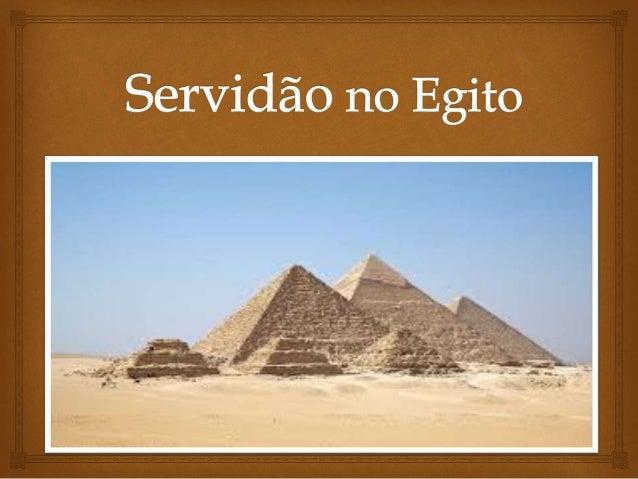  O Egito antigo deixou um grande legado para um mundo atual, a civilização egípcia desenvolveu importantes técnicas de m...