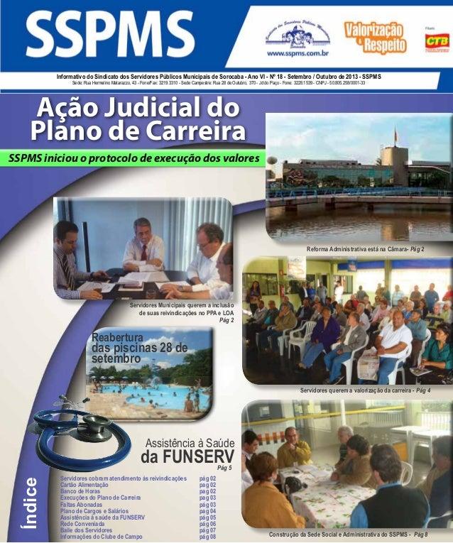 1Setembro / Outubro de 2013 Informativo do Sindicato dos Servidores Públicos Municipais de Sorocaba - Ano VI - Nº 18 - Set...