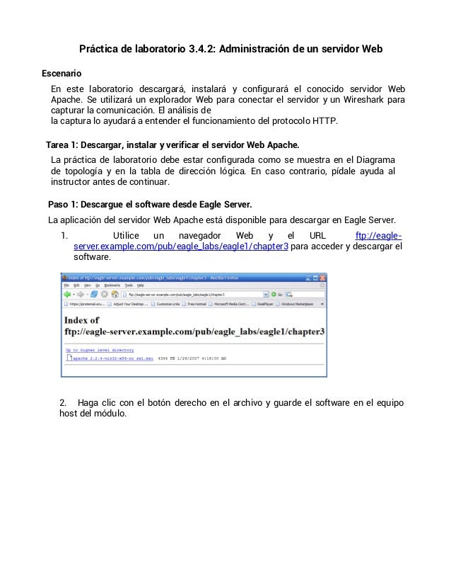 Práctica de laboratorio 3.4.2: Administración de un servidor WebEscenarioEn este laboratorio descargará, instalará y confi...