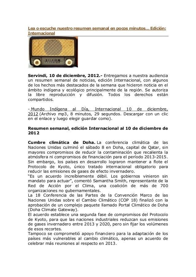 Lea o escuche nuestro resumen semanal en pocos minutos… Edición:InternacionalServindi, 10 de diciembre, 2012.- Entregamos ...