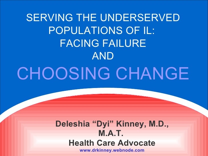 "START YOUR PRE-TEST THANK YOU! SERVING THE UNDERSERVED POPULATIONS OF IL:  FACING FAILURE AND CHOOSING CHANGE Deleshia ""Dy..."