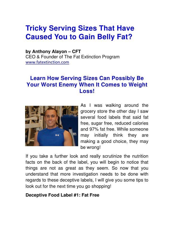 Tricky Serving Sizes That Have Caused You to Gain Belly Fat? by Anthony Alayon – CFT CEO & Founder of The Fat Extinction P...
