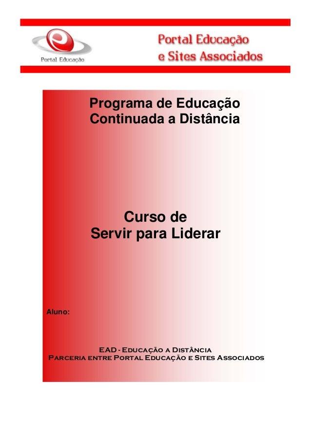 1             Programa de Educação             Continuada a Distância                 Curso de             Servir para Lid...