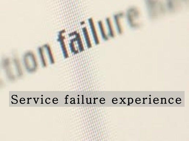 Service failure experience