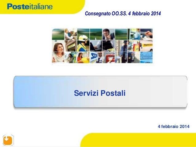 Consegnato OO.SS. 4 febbraio 2014  Servizi Postali  4 febbraio 2014