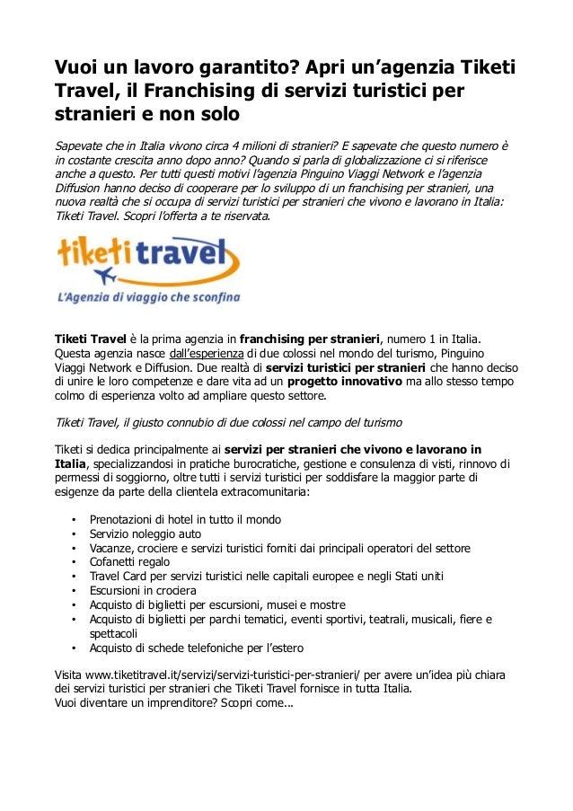 Vuoi un lavoro garantito? Apri un'agenzia Tiketi Travel, il Franchising di servizi turistici per stranieri e non solo Sape...