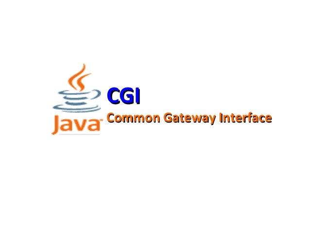 CGICGI Common Gateway InterfaceCommon Gateway Interface