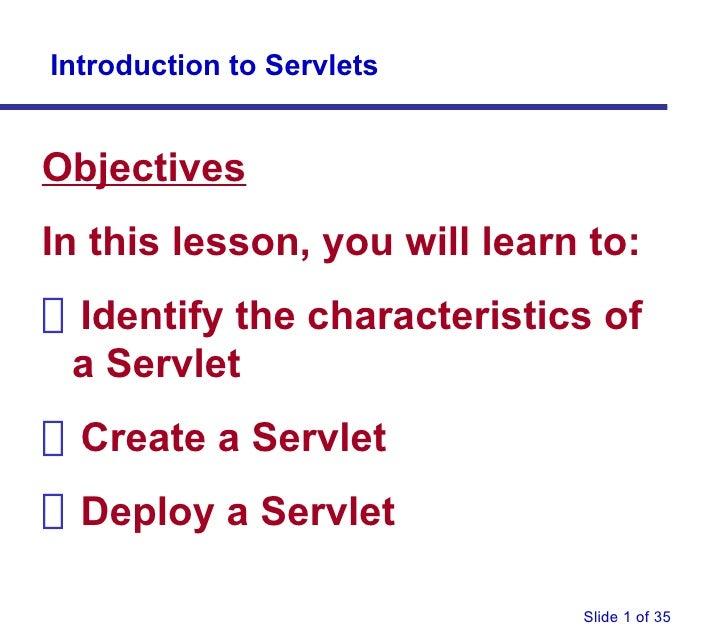 <ul><li>Objectives </li></ul><ul><li>In this lesson, you will learn to: </li></ul><ul><li>Identify the characteristics of ...