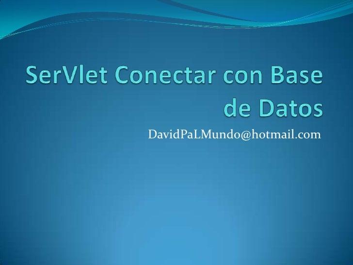 Ser vlet conectar con base de datos