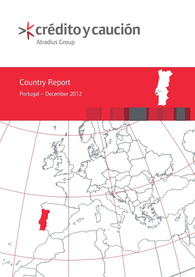Country Report                           LisbonPortugal – December 2012
