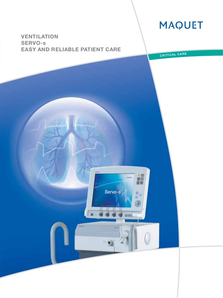 VENTILATIONSERVO-sEASY AND RELIABLE PATIENT CARE