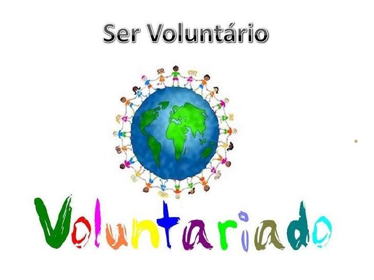 Ser Voluntário<br />