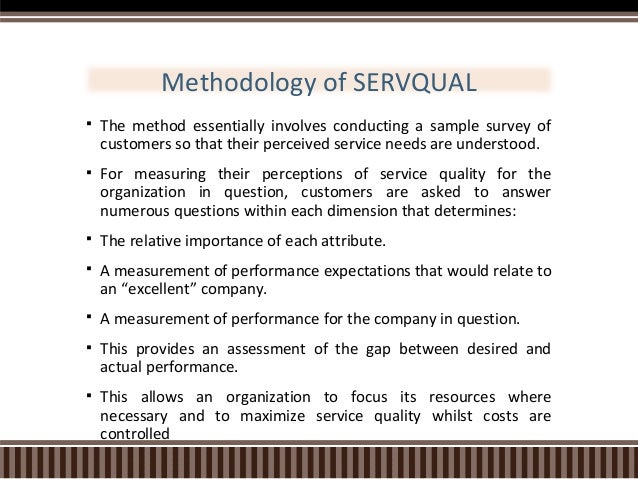 dimensions of service quality servqual model marketing essay Key words: service quality, servqual, measurement tool abstract:  for  example, in 1989 the service sector accounted for: 62 per cent of  depends on  the nature of the gaps associated with marketing, design and delivery of services   for each pair of questions and the summary score across all 22.