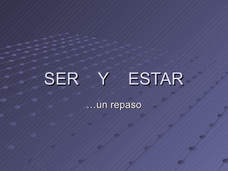 SER / ESTAR