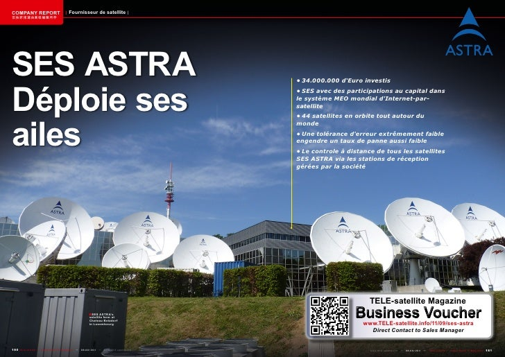 COMPANY REPORT                         Fournisseur de satellite该独家报道由高级编辑所作SES ASTRADéploie ses                           ...