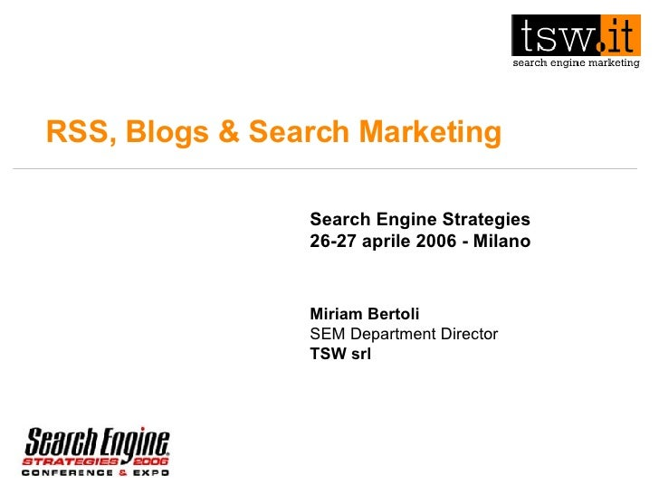 SES Milano 2006 - Miriam Bertoli, RSS, Blogs & Search Marketing