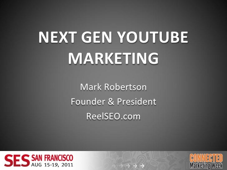YouTube Marketing Tactics & Tips:  The Next Generation of YouTube Marketing