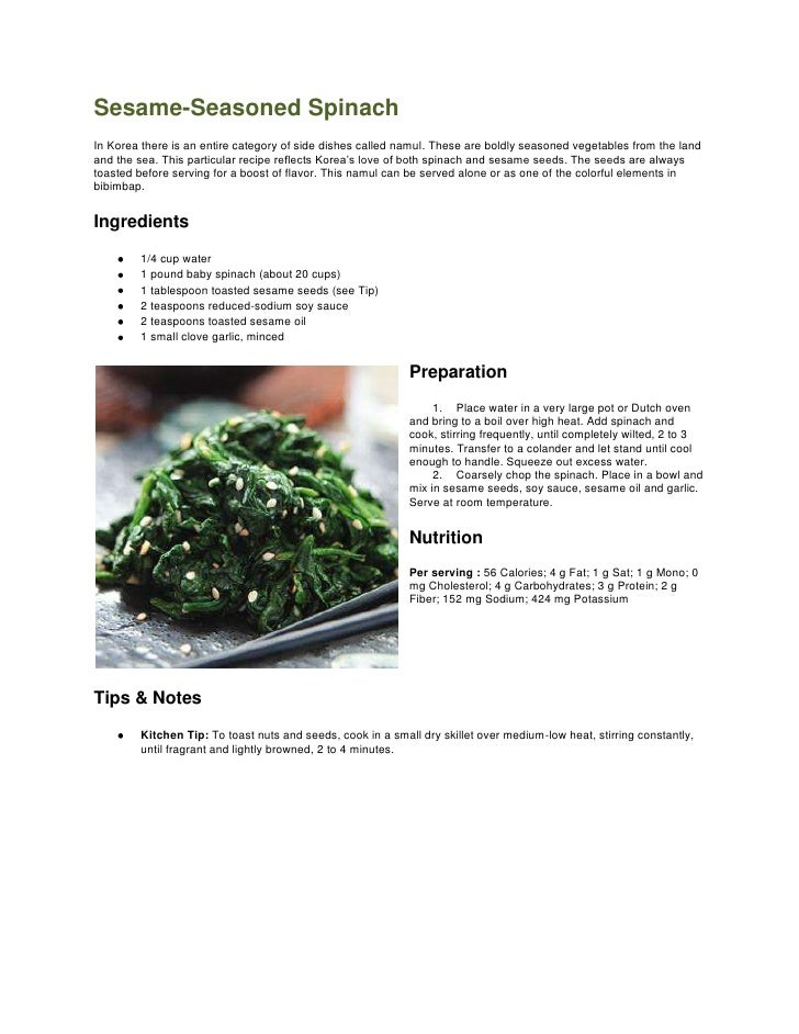 Sesame-Seasoned Spinach<br />leftcenterIn Korea there is an entire category of side dishes called namul. These are boldly ...