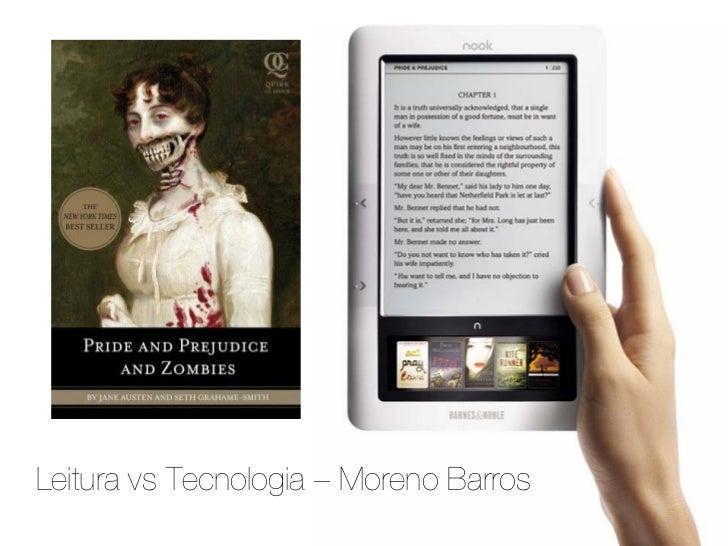 Leitura vs Tecnologia – Moreno Barros