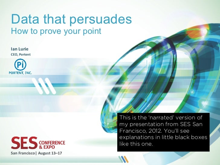 Data that persuades: Annotated - from SES SF 2012