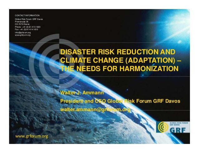 DISASTER RISK REDUCTION AND CLIMATE CHANGE (ADAPTATION) – THE NEEDS FOR HARMONIZATION