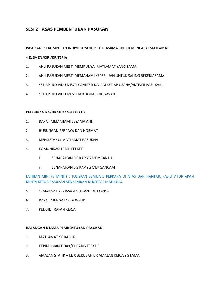 SESI 2 : ASAS PEMBENTUKAN PASUKAN   PASUKAN : SEKUMPULAN INDIVIDU YANG BEKERJASAMA UNTUK MENCAPAI MATLAMAT  4 ELEMEN/CIRI/...