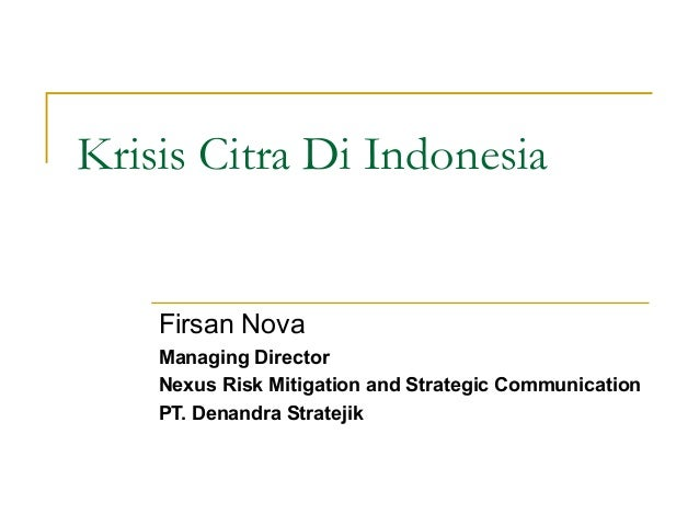 Sesi 5 krisis citra di indonesia