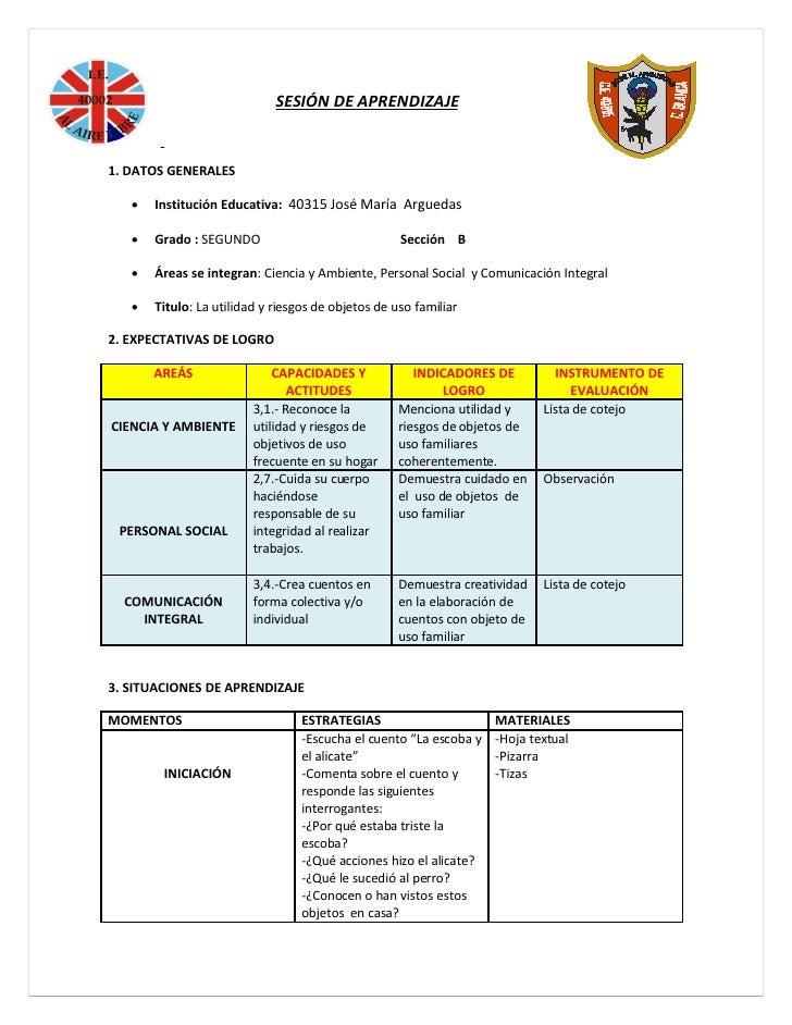 SESIÓN DE APRENDIZAJE   1. DATOS GENERALES        Institución Educativa: 40315 José María Arguedas        Grado : SEGUND...