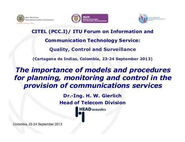 Colombia, 23-24 September 2013 The importance of models and procedures for planning, monitoring and control in the provisi...