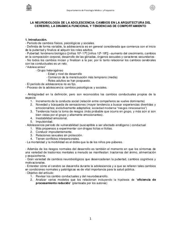 Departamento de Psicología Médica y Psiquiatría 1 LA NEUROBIOLOGÍA DE LA ADOLESCENCIA: CAMBIOS EN LA ARQUITECTURA DEL CERE...