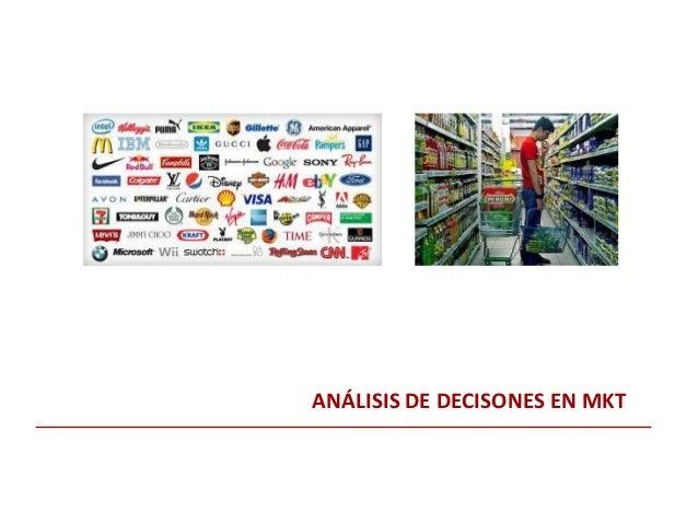 ANÁLISIS DE DECISONES EN MKT
