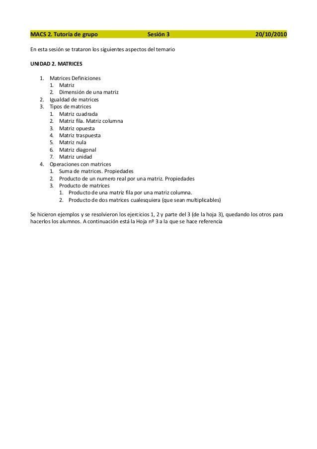 MACS 2. Tutoría de grupo Sesión 3 20/10/2010 En esta sesión se trataron los siguientes aspectos del temario UNIDAD 2. MATR...