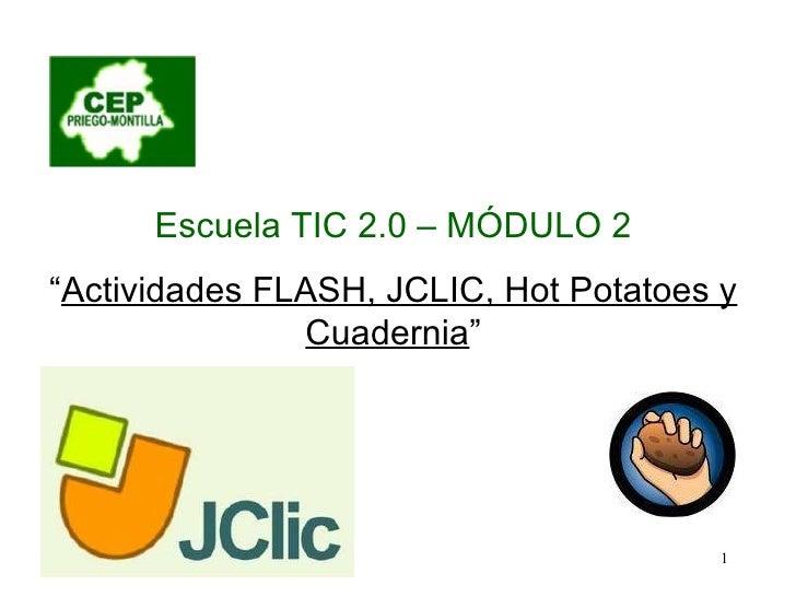Sesión 3 JCLIC y Hot Potatoes